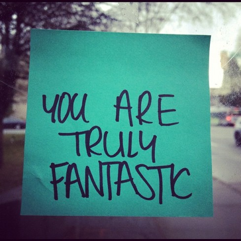 you are truly fantastic